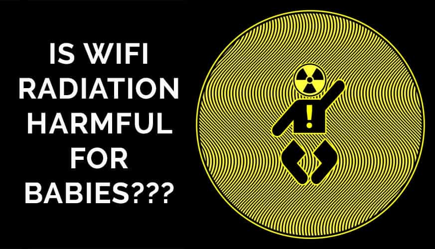 Is Wifi Harmful For Babies